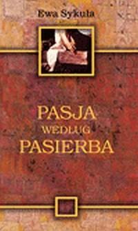 Pasja według Pasierba - okładka książki