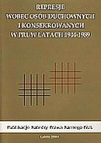 Represje wobec osób duchownych i konsekrowanych w PRL w latach 1944-1989 - okładka książki