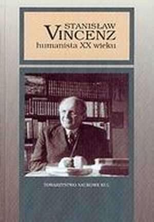 Stanisław Vincenz - humanista XX - okładka książki