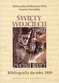 Święty Wojciech. Życie i kult. - okładka książki