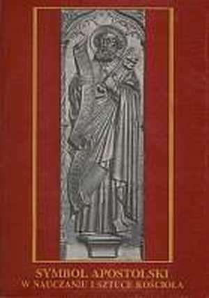 Symbol Apostolski w nauczaniu i - okładka książki
