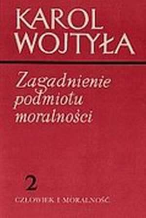Zagadnienie podmiotu moralności - okładka książki