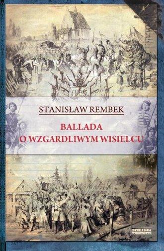 Ballada o wzgardliwym wisielcu - okładka książki