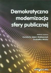 Demokratyczna modernizacja sfery publicznej - okładka książki