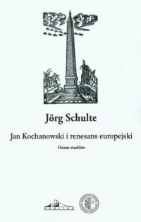 Jan Kochanowski i renesans europejski - okładka książki
