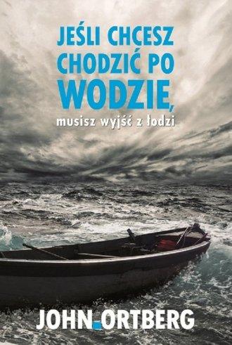 Jeśli chcesz chodzić po wodzie - okładka książki