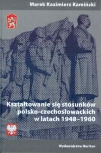 Kształtowanie się stosunków polsko-czechosłowackich - okładka książki