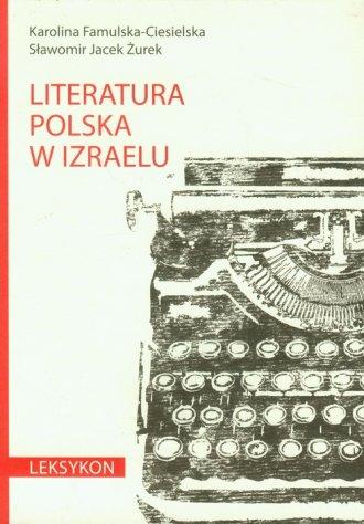Literatura polska w Izraelu. Leksykon - okładka książki