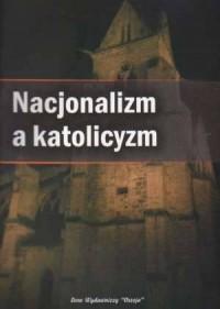 Nacjonalizm a katolicyzm - okładka książki