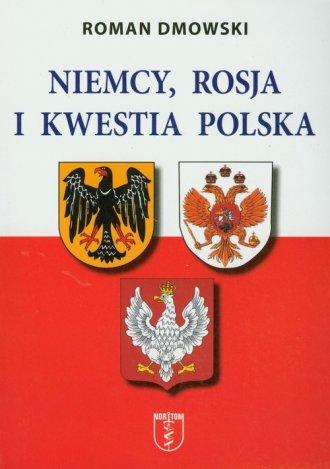 Niemcy, Rosja i kwestia polska - okładka książki