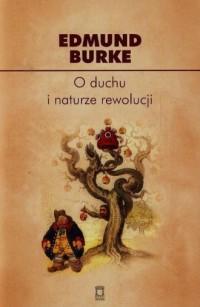 O duchu i naturze rewolucji - Edmund - okładka książki