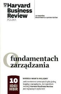 O fundamentach zarządzania. 10 idei HBR - okładka książki