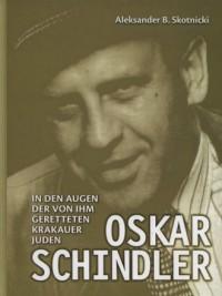 Oskar Schindler in den augen der von ihm geretteten krakauer juden - okładka książki