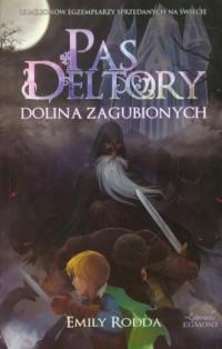 Pas Deltory. Tom 7. Dolina Zagubionych - okładka książki