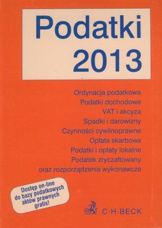Podatki 2013. Teksty ustaw i rozporządzeń - okładka książki