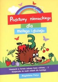Podstawy niemieckiego dla małego i dużego 3 - okładka książki
