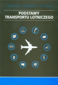 Podstawy transportu lotniczego - okładka książki