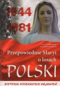 Przepowiednie Maryi o losach Polski. - Ewa J.P. Storożyńska - okładka książki
