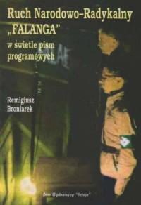 Ruch Narodowo-Radykalny Falanga w świetle pism programowych - okładka książki