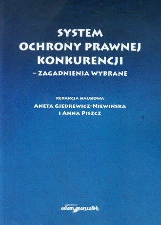 System ochrony prawnej konkurencji. - okładka książki
