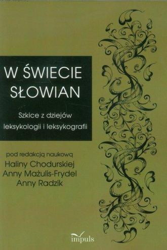 W świecie Słowian. Szkice z dziejów - okładka książki
