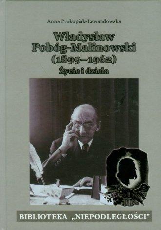 Władysław Pobóg-Malinowski 1899-1962. - okładka książki
