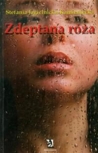 Zdeptana róża - okładka książki