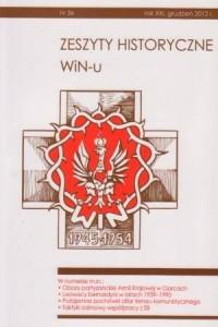 Zeszyty Historyczne WiN-u nr 36 (grudzień 2012) - okładka książki