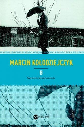 B. Opowieści z planety prowincja - okładka książki