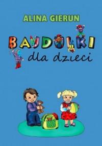 Bajdulki dla dzieci - okładka książki