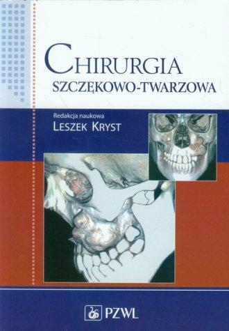 Chirurgia szczękowo-twarzowa - okładka książki