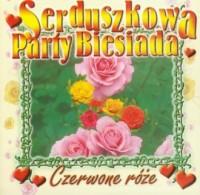 Czerwone róże. Serduszkowa Party Biesiada (CD audio) - okładka płyty