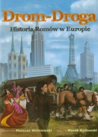 Drom-Droga. Historia Romów w Europie - okładka książki