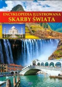 Encyklopedia ilustrowana. Skarby świata - okładka książki