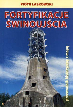 Fortyfikacje Świnoujścia - okładka książki