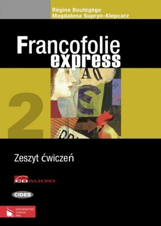 Francofolie express 2. Zeszyt ćwiczeń - okładka podręcznika