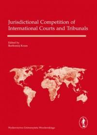 Jurisdictional Competition of International Courts and Tribunals - okładka książki