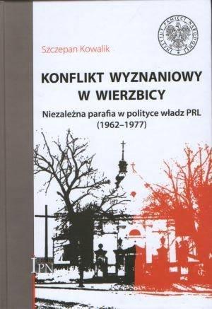 Konflikt wyznaniowy w Wierzbicy. - okładka książki
