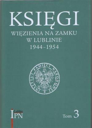 Księgi więzienia na zamku w Lublinie - okładka książki