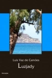 Luzjady (Os Lusiadas). Epos w dziesięciu pieśniach - okładka książki