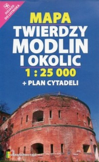 Mapa Twierdzy Modlin i okolic (skala 1: 25 000) plan cytadeli - okładka książki