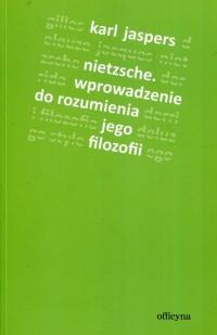 Nietzsche. Wprowadzenie do rozumienia jego filozofii - okładka książki