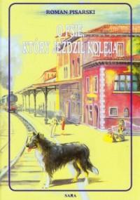 O psie który jeździł koleją - okładka książki