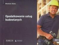 Opodatkowanie usług budowlanych 2013 - okładka książki