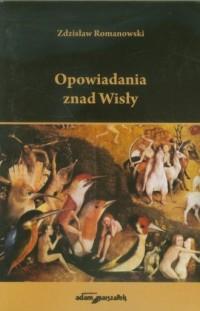 Opowiadania znad Wisły - okładka książki
