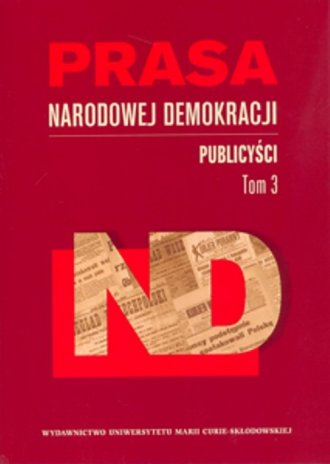 Prasa Narodowej Demokracji. Tom - okładka książki