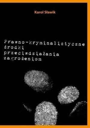 Prawno-kryminalistyczne środki - okładka książki