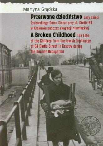 Przerwane dzieciństwo. Losy dzieci - okładka książki