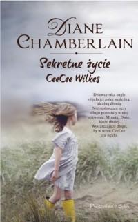 Sekretne życie CeeCee Wilkes - okładka książki