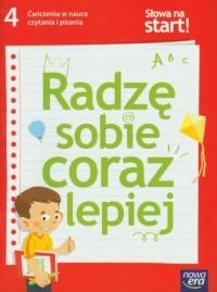 Słowa na start! Klasa 4. Szkoła podstawowa. Język polski. Radzę sobie coraz lepiej. Ćwiczenia w nauce czytania i pisania - okładka podręcznika